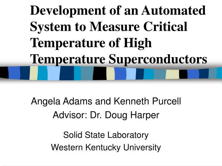 Development of an Automated System to Measure Critical Temperature of High Temperature Superconducto...