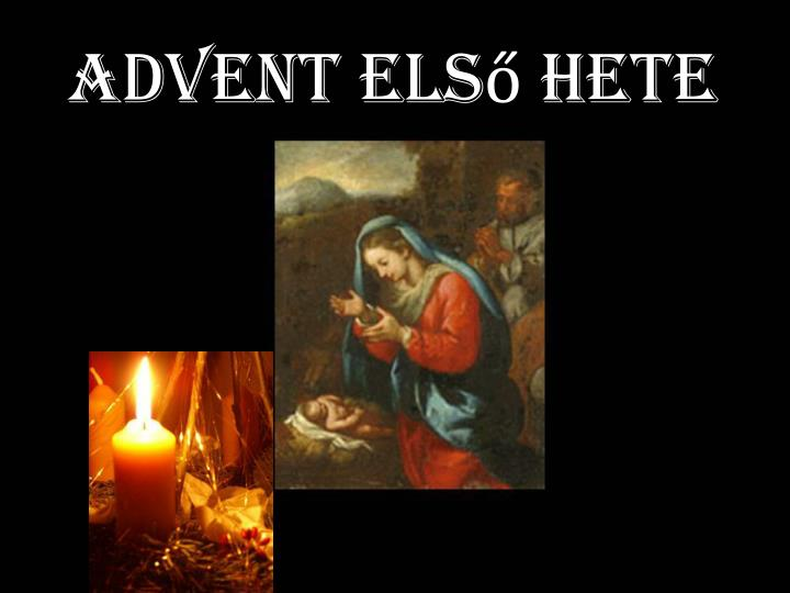 Advent első hete