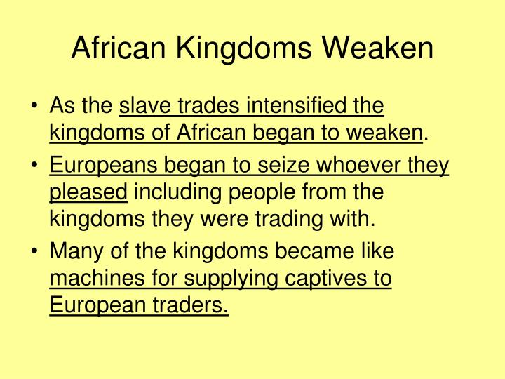 African Kingdoms Weaken