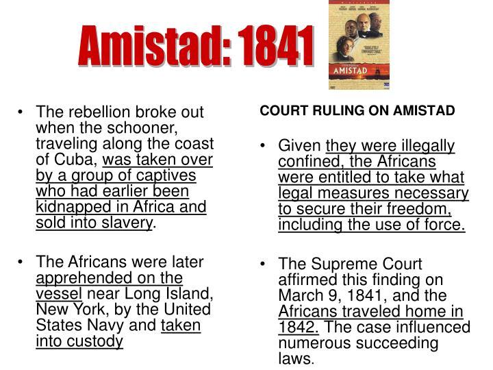 Amistad: 1841