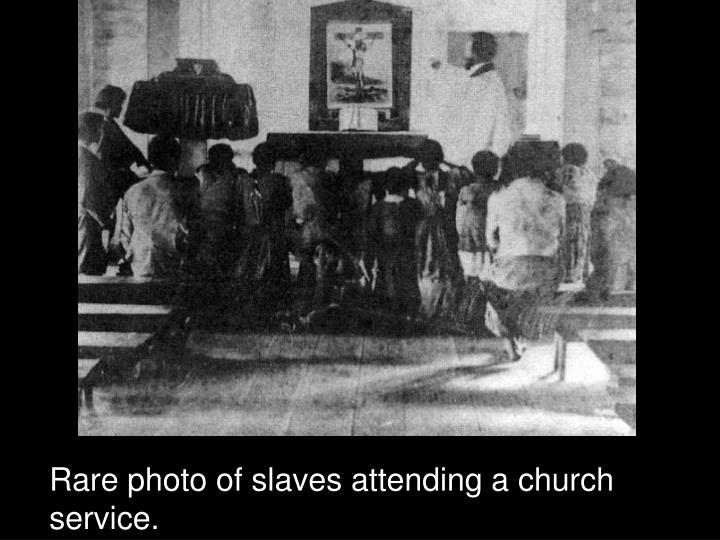 Rare photo of slaves attending a church service.