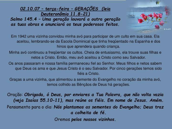 02.10.07 – terça-feira – GERAÇÕES  (leia Deuteronômio 11.8-21)