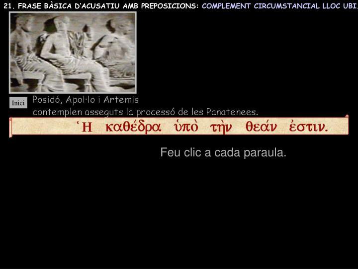 21. FRASE BÀSICA D'ACUSATIU AMB PREPOSICIONS: