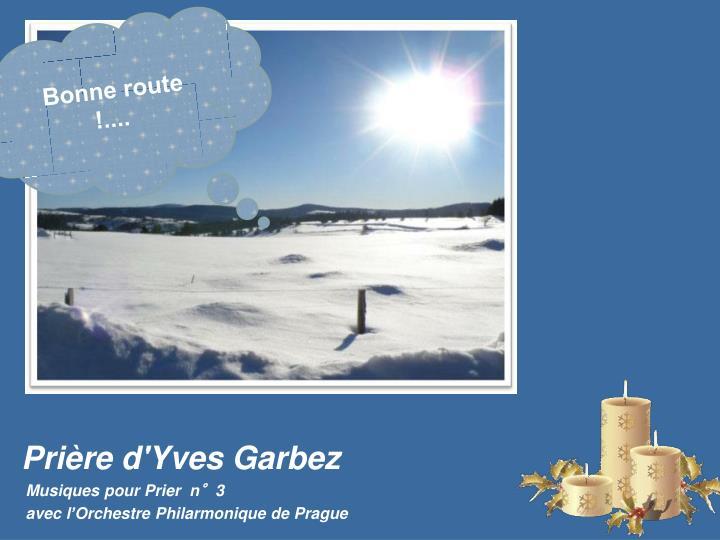 Bonne route  !....