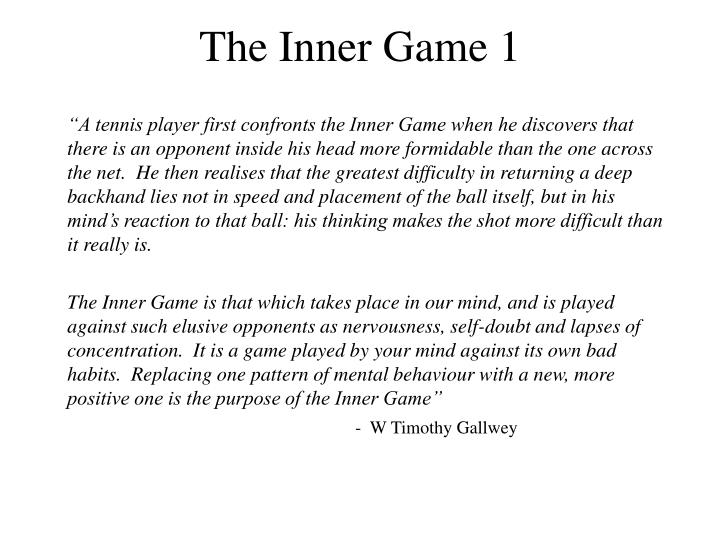 The Inner Game 1