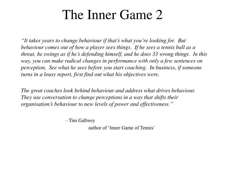 The Inner Game 2