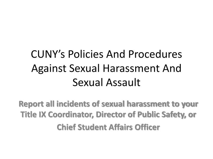 CUNY's Policies And Procedures Against Sexual Harassment And Sexual Assault