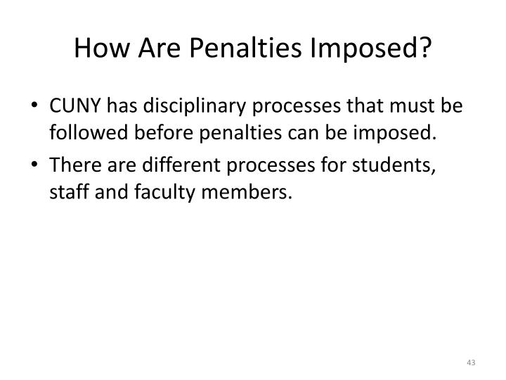 How Are Penalties Imposed?