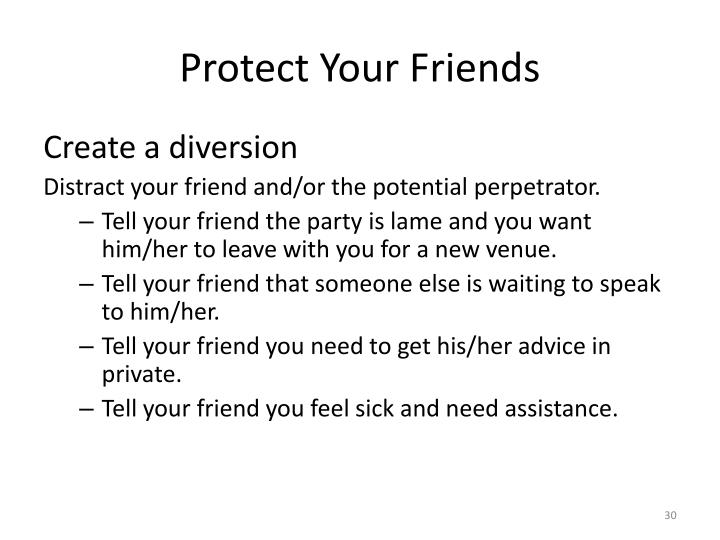 Protect Your Friends