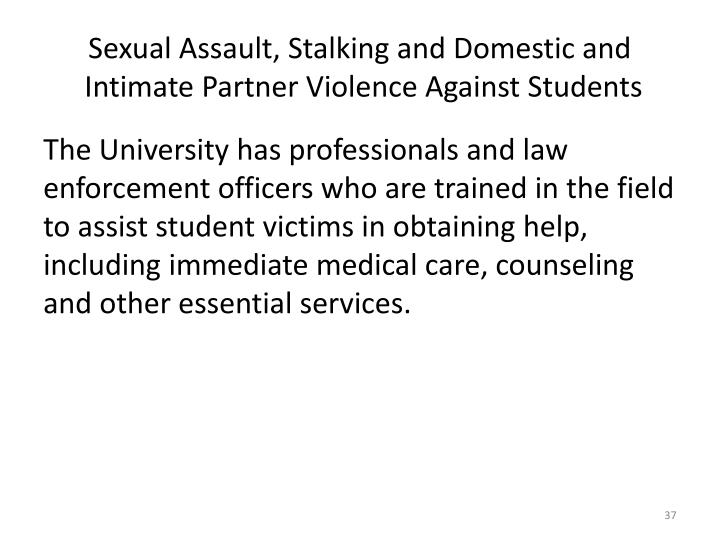 Sexual Assault, Stalking and Domestic and