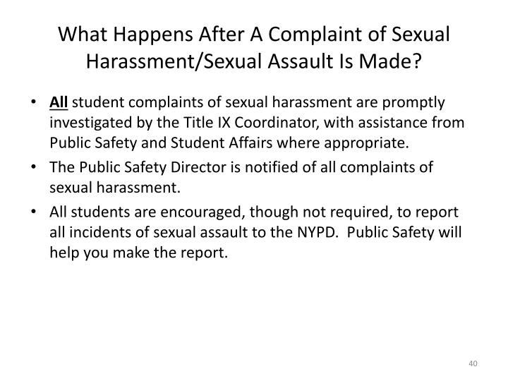 What Happens After A Complaint of Sexual Harassment/Sexual Assault Is Made?