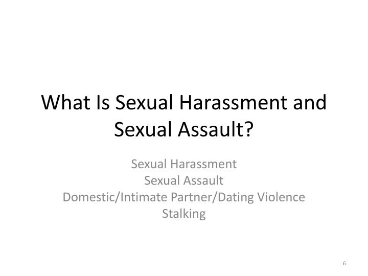 What Is Sexual Harassment and Sexual Assault?
