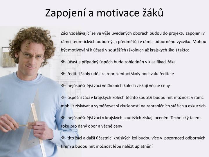 Zapojení a motivace žáků