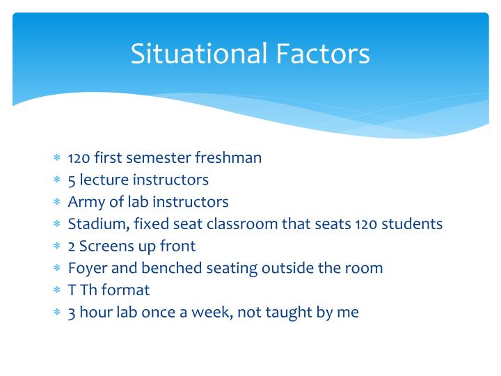 Situational factors