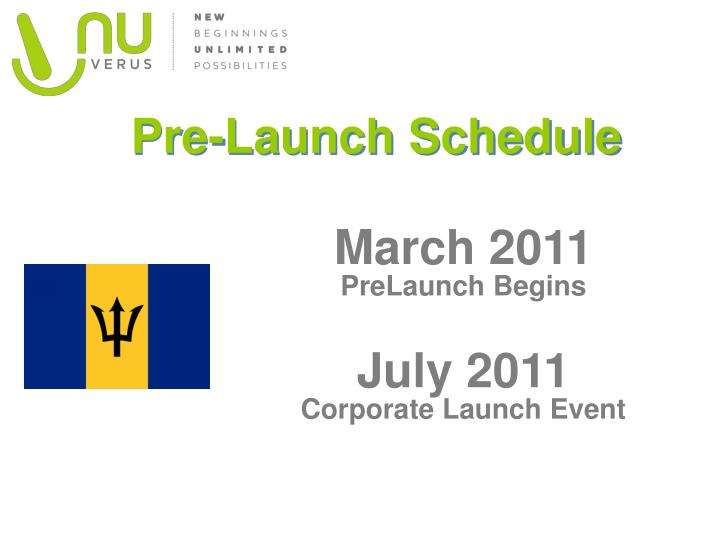 Pre-Launch Schedule
