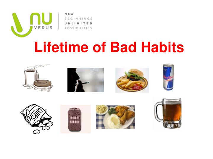 Lifetime of Bad Habits