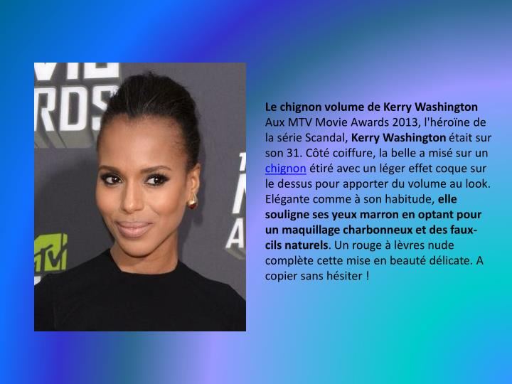 Le chignon volume de Kerry Washington