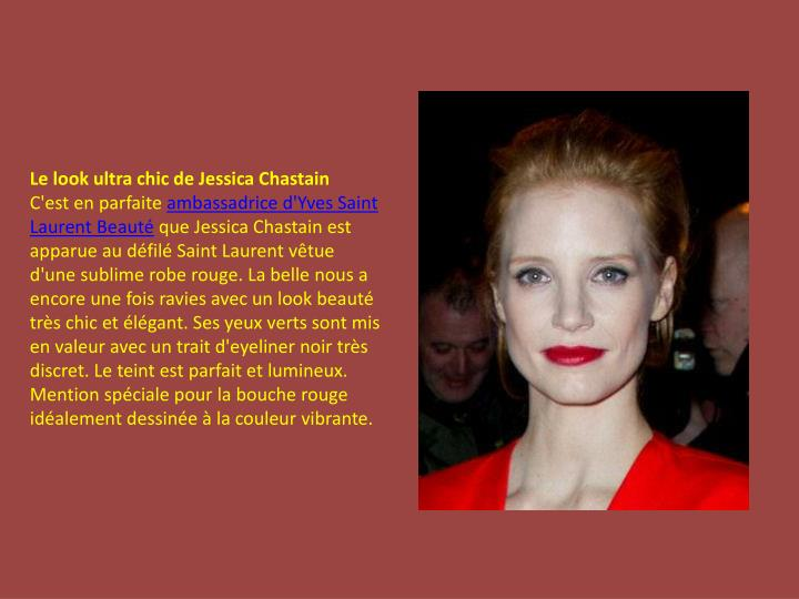 Le look ultra chic de Jessica Chastain