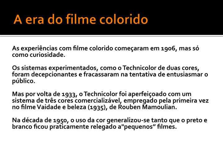 A era do filme colorido