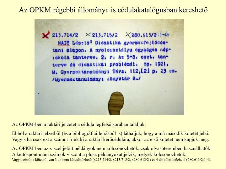 Az OPKM régebbi állománya is cédulakatalógusban kereshető