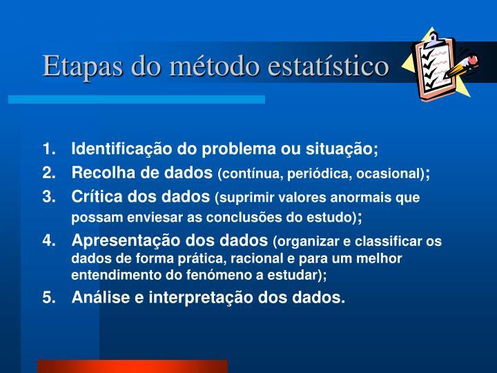Etapas do método estatístico