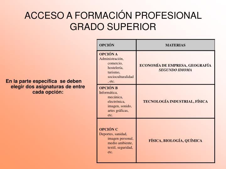 ACCESO A FORMACIÓN PROFESIONAL GRADO SUPERIOR
