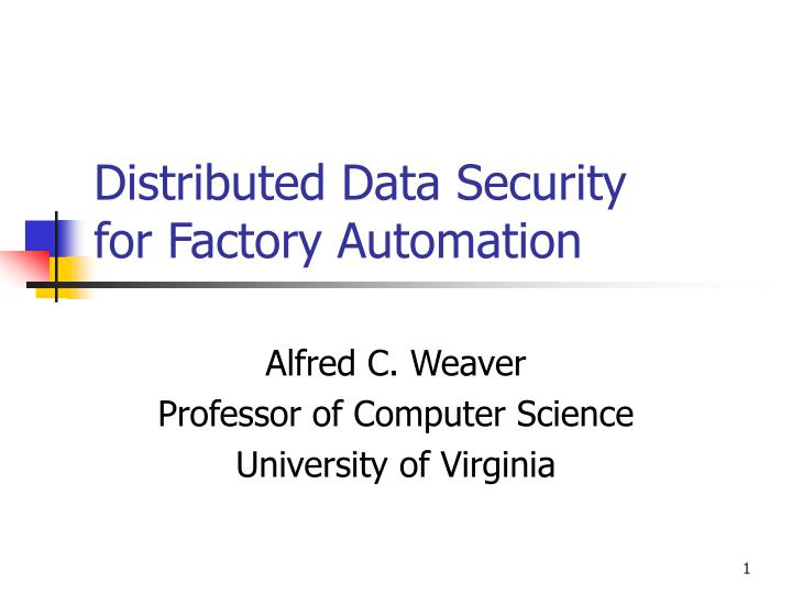 Distributed Data Security