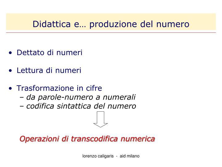 Didattica e… produzione del numero