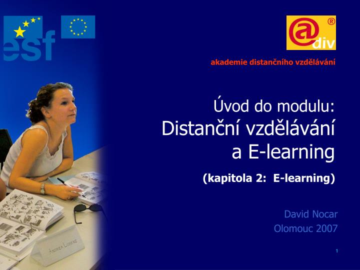 Vod do modulu distan n vzd l v n a e learning kapitola 2 e learning