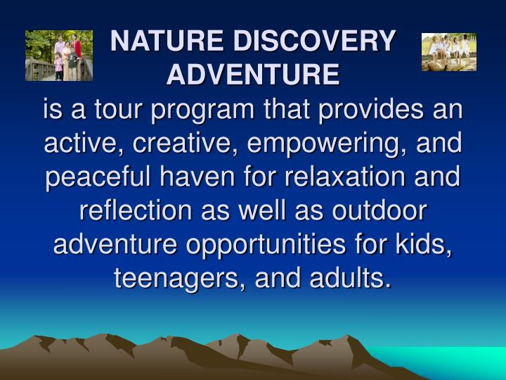 NATURE DISCOVERY ADVENTURE