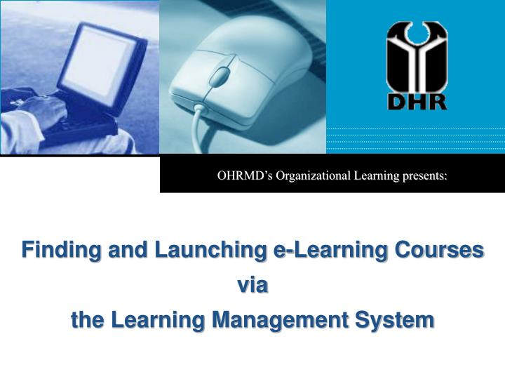 OHRMD's Organizational Learning presents: