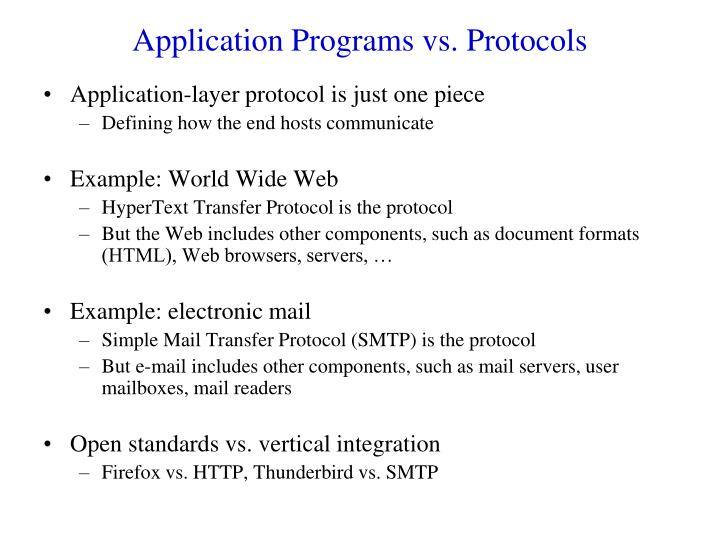 Application Programs vs. Protocols