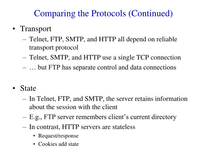 Comparing the Protocols (Continued)