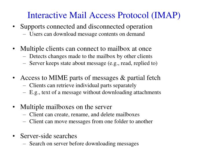 Interactive Mail Access Protocol (IMAP)
