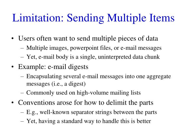 Limitation: Sending Multiple Items