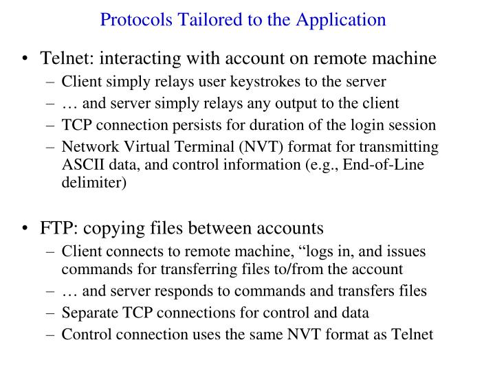 Protocols Tailored to the Application