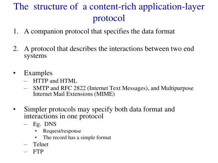 The  structure of  a content-rich application-layer protocol