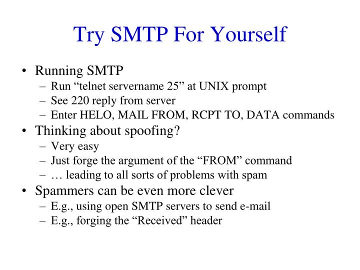 Try SMTP For Yourself