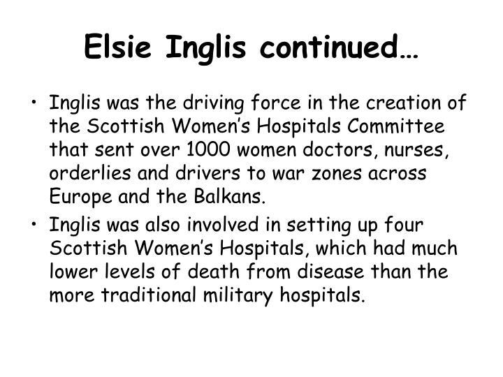 Elsie Inglis continued…