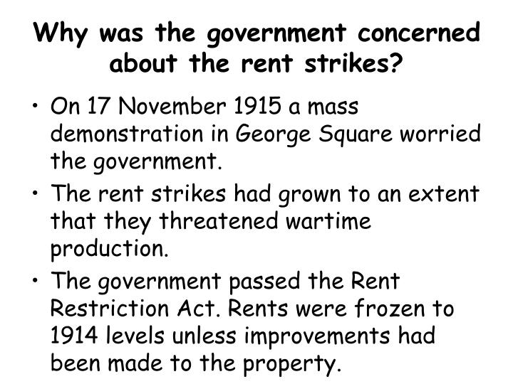 Why was the government concerned about the rent strikes?