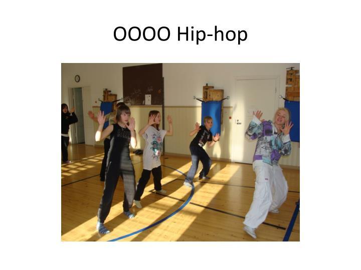 OOOO Hip-hop