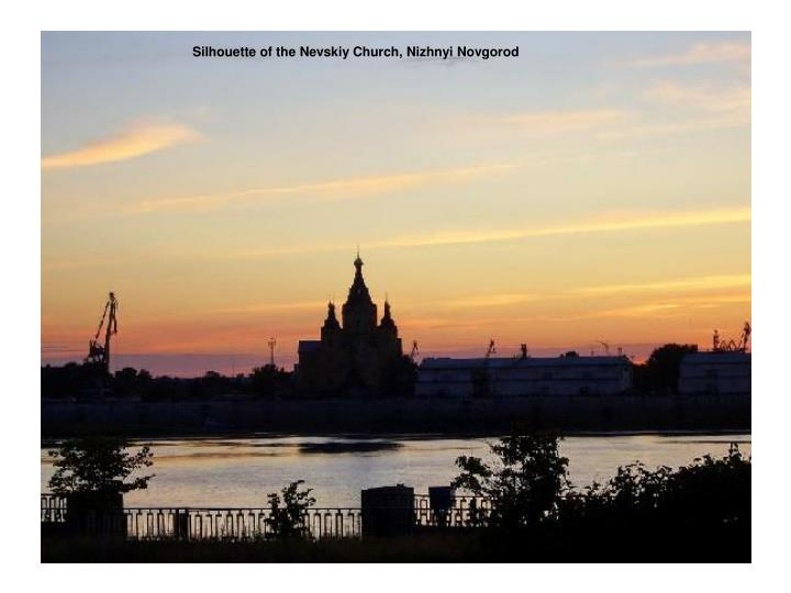 Silhouette of the Nevskiy Church, Nizhnyi Novgorod