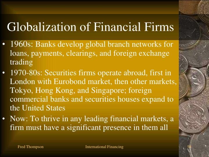Globalization of Financial Firms