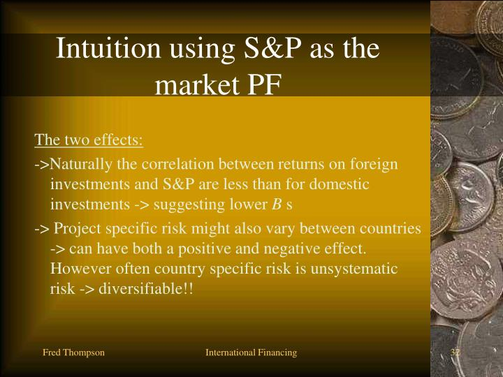 Intuition using S&P as the market PF