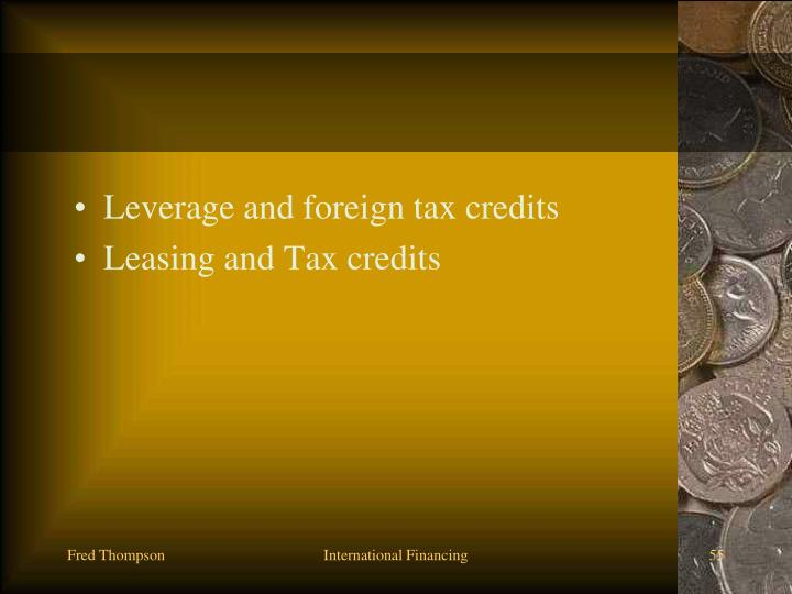 Leverage and foreign tax credits