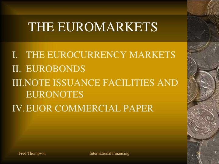 THE EUROMARKETS