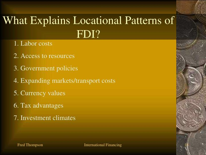 What Explains Locational Patterns of FDI?