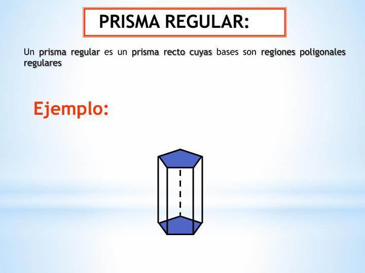 PRISMA REGULAR:
