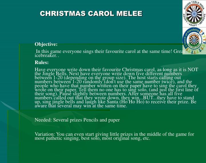 CHRISTMAS CAROL MELEE