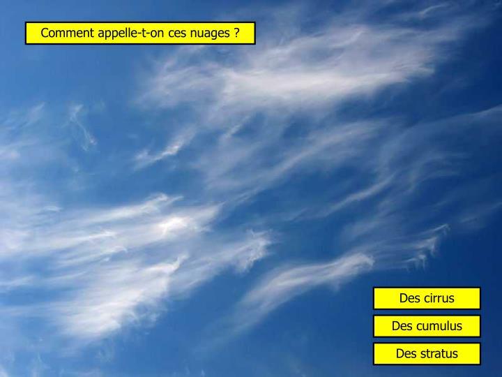 Comment appelle-t-on ces nuages ?